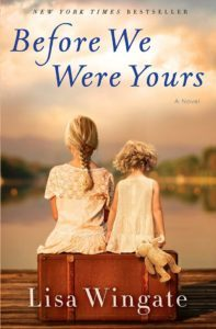 Book Club: Before we were yours by Lisa Wingate