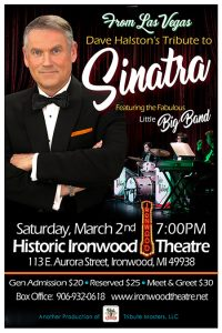 A Tribute to Frank Sinatra Featuring Dave Halston @ Historic Ironwood Theatre