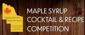 Maple Syrup Cocktail & Recipe Competition @ Hurley, WI
