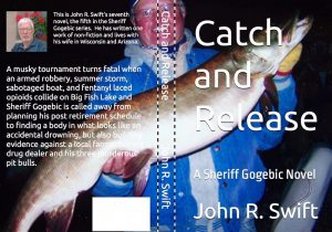 Catch and Release – local author John Swift
